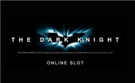 Jouez sur la machine à sous The Dark Knight Français Revue