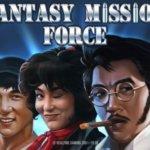 Fantasy mission force online slot